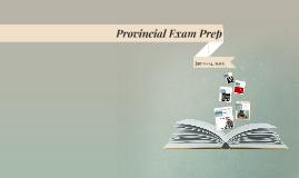 Provincial Exam Prep
