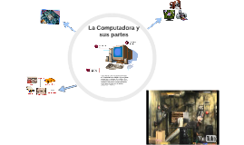 Copy of La Computadora y sus partes