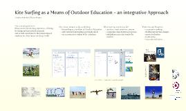 Kite Surfing as a Medium of Outdoor Education - an integrative Approach