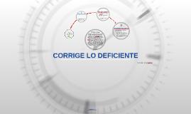 CORRIGE LO DEFICIENTE