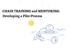 Chair Training and Mentoring