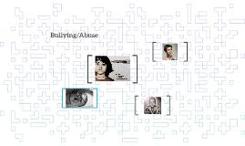 Bullying/Abuse