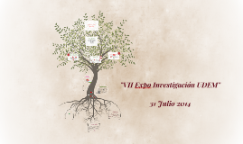 Copy of VII Expo Investigación UDEM 2014