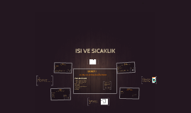 Copy of ISI VE SICAKLIK