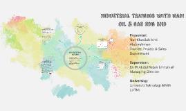 INDUSTRIAL TRAINING WITH NADI OIL & GAS SDN BHD
