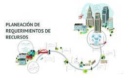 Copy of PLANEACIÓN DE REQUERIMIENTOS DE RECURSOS