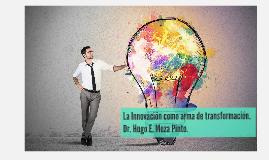 La Innovación como arma de transformación
