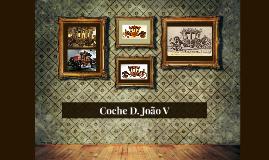 Coche D. João V