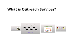 What is Outreach Services?