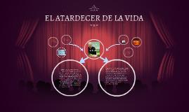 Copy of REL ATARDECER DE LA VIDA