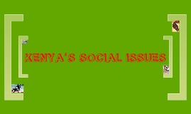 KENYA'S SOCIAL ISSUES