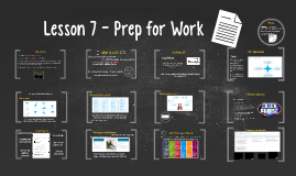 Copy of Lesson 7 Prep for Work