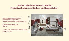 Kinder zwischen Peers und Medien: Freizeitverhlten von Kindern und Jugendlichen