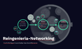 Reingenieria-Networking