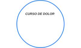 CURSO DE DOLOR
