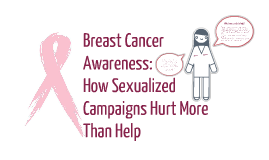 The Sexualization of Breast Cancer