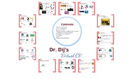 Dr. Dij's Virtual CV