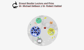Ernest Beutler Lecture and Prize