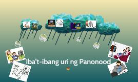 Iba't-ibang uri ng Panonood