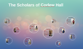 The Scholars of Corlew Hall