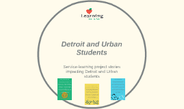 Detroit and Urban Students