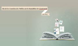 Día de la Constitución Política de la República de Guatemala