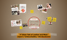 "A Taboo Tale of Leather and Meat: Japan's ""Untouchables,"" the Burakumin"
