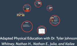 Adapted Physical Education with Dr. Tyler Johnson