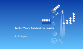 Senior Curriculum Leader Presentation