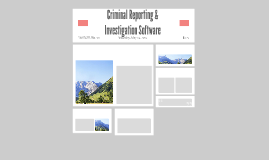 Criminal Reporting & Investigation Software