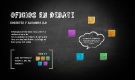 Docentes y alumnos 3.0: oficios en debate
