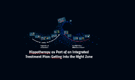 Hippotherapy as Part of an Integrated Treatment Plan