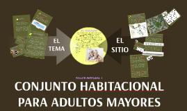 Copy of CONJUNTO HABITACIONAL PARA ADULTOS MAYORES