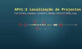 AP#1:3 Localização de Projectos