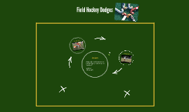 Field Hockey Dodges