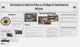 The Existance of Industrial Police