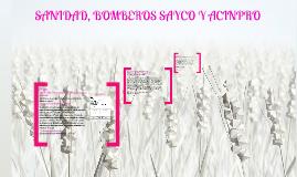 Copy of BOMBEROS,SANIDAD Y SAYCO Y ACINPRO LAURISS :p