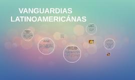 Copy of VANGUARDIAS LATINOAMERICANAS