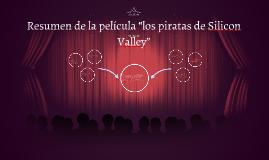resumen de la película los piratas de silicon valley by yessenia