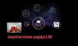 Competition between wanglokat & JDB