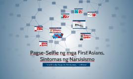 Pagse-Selfie ng mga First Asians, Sintomas ng Narsisismo
