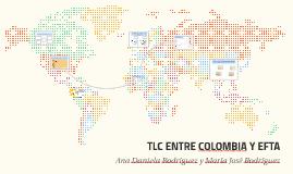 Copy of TLC ENTRE COLOMBIA Y EFTA
