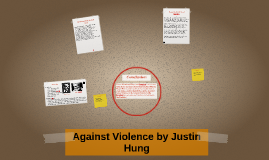 Against Violence by Justin Hung
