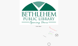 Opening Doors to the Future at Bethlehem Public Library