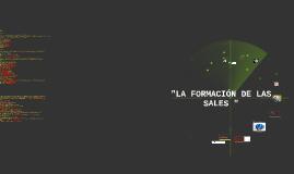 LA FORMACION DE LAS SALES Y SUS IONES