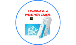 LEADING IN A WEATHER CRISIS