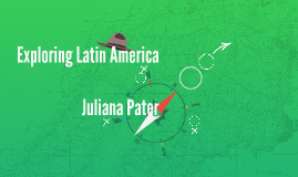 Exploring Latin America