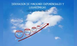 Copy of DERIVACIÓN DE FUNCIONES EXPONENCIALES Y LOGARÍTMICAS.