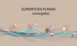 SUPERFICIES PLANAS