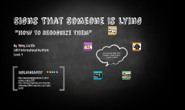 Signs That Someone Is Lying